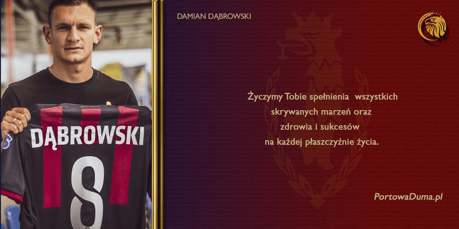 Damian Dąbrowski: Urodzinowe życzenia dla zawodnika