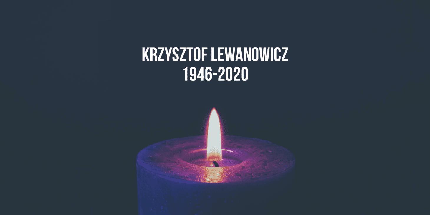 Zmarł Krzysztof Lewanowicz