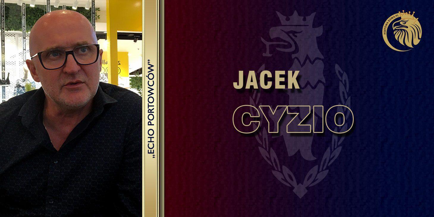 ECHO PORTOWCÓW: Jacek Cyzio część. 2