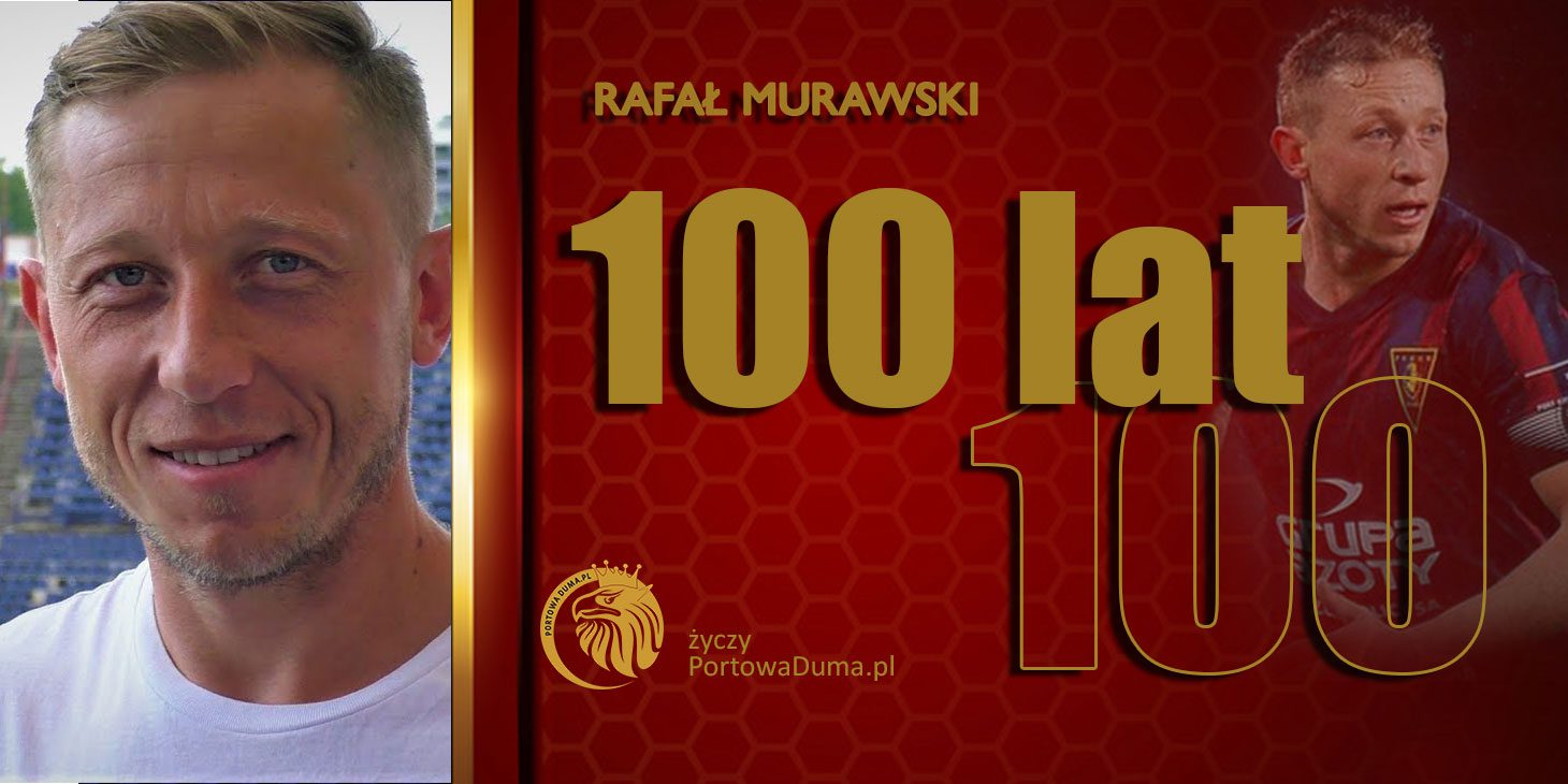 39 urodziny Rafała Murawskiego